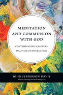 Meditation and Communion With God eBook