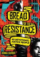 Bread For the Resistance eBook