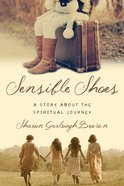 Sensible Shoes: A Story About the Spiritual Journey (#01 in Sensible Shoes Series) eBook