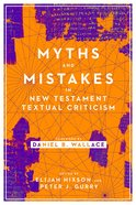 Myths and Mistakes in New Testament Textual Criticism eBook