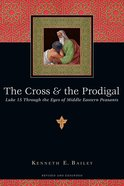 The Cross and the Prodigal eBook