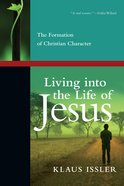 Living Into the Life of Jesus eBook
