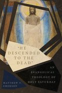 """He Descended to the Dead"" eBook"