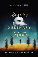 Becoming An Ordinary Mystic eBook