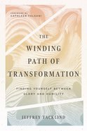 The Winding Path of Transformation eBook
