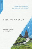 Seeking Church (Missiological Engagements Series) eBook