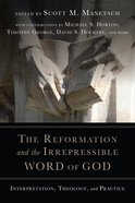 The Reformation and the Irrepressible Word of God eBook