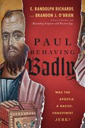Paul Behaving Badly eBook