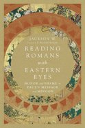 Reading Romans With Eastern Eyes eBook