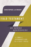 The Old Testament in Seven Sentences eBook