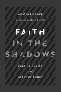 Faith in the Shadows eBook