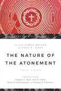 The Nature of the Atonement (Spectrum Multiview Series) eBook