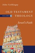 Israel's Faith (#02 in Old Testament Theology Series) eBook