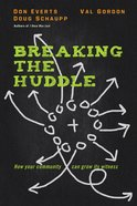 Breaking the Huddle eBook