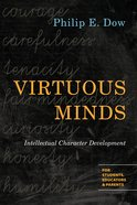 Virtuous Minds: Intellectual Character Development eBook