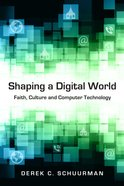 Shaping a Digital World eBook
