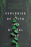 Ecologies of Faith in a Digital Age eBook