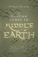 The Messiah Comes to Middle-Earth eBook