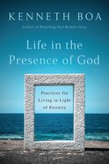 Life in the Presence of God eBook