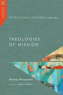 Intercultural Theology, Volume Two (#02 in Missiological Engagements Series) eBook