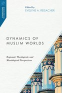 Dynamics of Muslim Worlds eBook