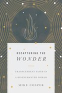 Recapturing the Wonder eBook