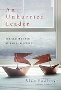 An Unhurried Leader eBook