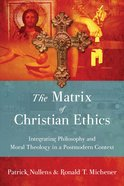 The Matrix of Christian Ethics eBook