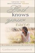 God Knows Your Name eBook