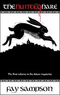 The Hunted Hare (#01 in The Aidan Mysteries Series) eBook