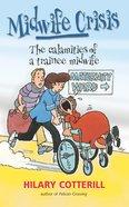 Midwife Crisis eBook