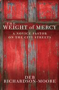 The Weight of Mercy eBook