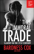 This Immoral Trade (New Edition) Paperback