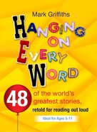 Hanging on Every Word Paperback