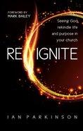 Reignite Paperback