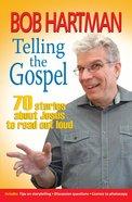 Telling the Gospel Paperback