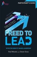 Freed to Lead (Participant's Guide) (Freedom In Christ Course) Paperback