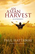 An Asian Harvest: An Autobiography Paperback