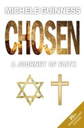 Chosen: A Journey of Faith Paperback