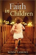 Faith in Children Paperback