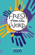 Fresh From the Word 2020: The Bible For a Change Paperback