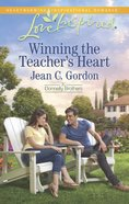 Winning the Teacher's Heart (The Donnelly Brothers) (Love Inspired Series) eBook