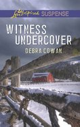 Witness Undercover (Love Inspired Suspense Series) eBook