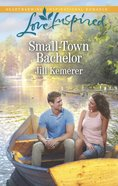 Small-Town Bachelor (Love Inspired Series) eBook