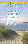 Coast Guard Courtship (Love Inspired Series)