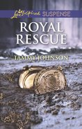 Royal Rescue (Love Inspired Suspense Series) eBook