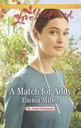 A Match For Addy (The Amish Matchmaker) (Love Inspired Series) eBook