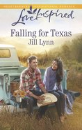 Falling For Texas (Love Inspired Series) eBook