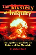 The Mystery of Iniquity Paperback