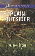 Plain Outsider (Love Inspired Suspense Series) Mass Market